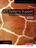ICT Systems Support for the IPRO Certificate for IT Practitioners: Level 2 Ms Jenny Lawson