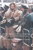 img - for Making Capitalism Without Capitalists: The New Ruling Elites in Eastern Europe book / textbook / text book