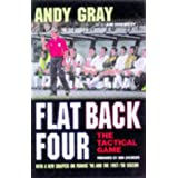 Flat Back Four: The Tactical Gameby Andy Gray