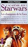 Star Wars, tome 18 : Les champions de la Force (L'Académie Jedi 3)