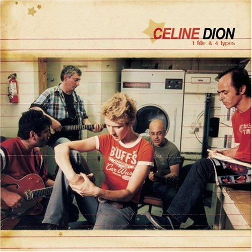 Celine Dion - 1 Fille & 4 Types - Zortam Music
