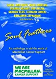 Soul Feathers: An Anthology to Aid the Work of MacMillan Cancer Support (1907401369) by Duffy, Carol Ann
