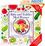 New Complete Baby and Toddler Meal Pl...
