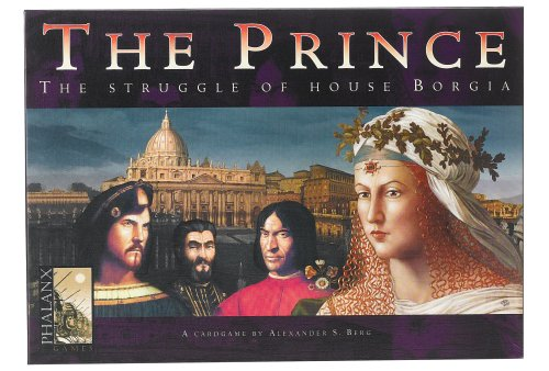 The Prince Struggle of House Borgia