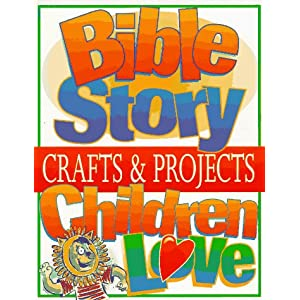 Bible Story Crafts and Projects Children Love