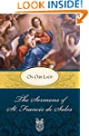The Sermons of St. Francis de Sales o...