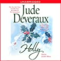 Holly (       UNABRIDGED) by Jude Deveraux Narrated by Jennifer Wiltsie
