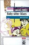 Baby-sitter blues - (Lernmaterialien) - Marie-Aude Murail