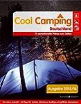 Cool Camping Deutschland: 75 sensatio...