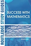 img - for Success with Mathematics (Routledge Study Guides) book / textbook / text book