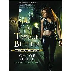 Twice Bitten (Chicagoland Vampires, Book 3) Proper