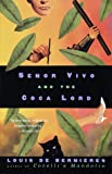 Senor Vivo and the Coca Lord by Louis de Berniers