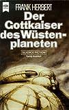 Der Gottkaiser des Wüstenplaneten. 4. Band des Dune- Zyklus