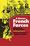 A Dozen French Farces: Medieval to Modern