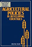 img - for Agricultural Policies in Developing Countries (Wye Studies in Agricultural and Rural Development) book / textbook / text book