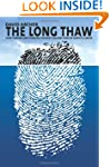 The Long Thaw: How Humans Are Changin...