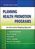 img - for Planning Health Promotion Programs: An Intervention Mapping Approach book / textbook / text book