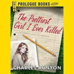 The Prettiest Girl I Ever Killed | Charles Runyon