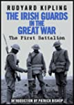 The Irish Guards In the Great War: Th...