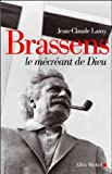 img - for Brassens, Le Mecreant de Dieu (Musique - Spectacle) (French Edition) book / textbook / text book