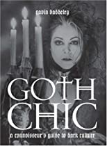 Free Goth Chic: A Connoisseur's Guide to Dark Culture Ebook & PDF Download