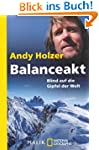 Balanceakt: Blind auf die Gipfel der...