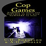 Cop Games | C. H. Bordelon