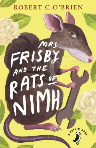 Mrs Frisby and the Rats of NIMH (A Puffin Book)