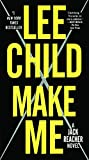 Make Me (Turtleback School & Library Binding Edition) (Jack Reacher Novels)