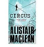 [(Circus)] [ By (author) Alistair MacLean ] [December, 2014] Alistair MacLean