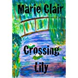 Crossing Lily CHAPTER 3