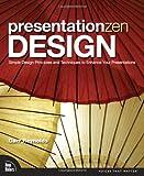 Presentation Zen Design (Voices That Matter)