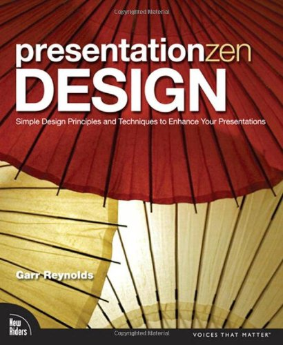 Presentation Zen Design: Simple Design Principles and...