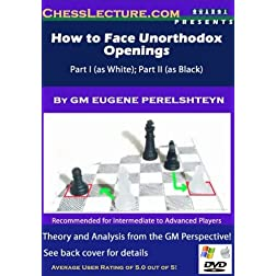 How to Face Unorthodox Openings - Chess Instruction