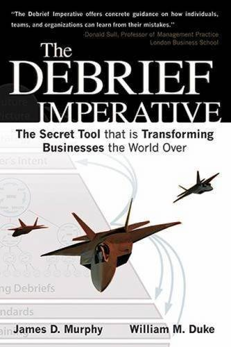 The Debrief Imperative by William Duke (2014-09-01) PDF