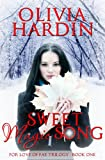 Sweet Magic Song (The For Love of Fae Trilogy Book 1)