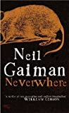 Neil Gaiman Neverwhere by Gaiman, Neil paperback / softback edition (2005)