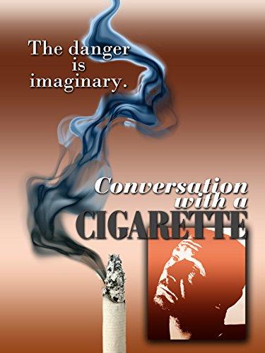 Conversation With A Cigarette