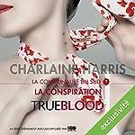 La conspiration (La communauté du Sud 7) | Charlaine Harris
