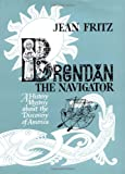 Brendan the Navigator (0399233261) by Fritz, Jean