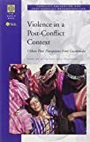 img - for Violence in a Post-Conflict Context: Urban Poor Perceptions from Guatemala (Conflict Prevention and Post-Conflict Reconstruction) book / textbook / text book