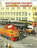 img - for Southern Pacific Historic Diesels Volume 3: E-Units and Passenger Fs book / textbook / text book