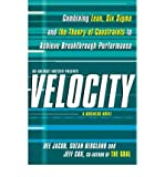 img - for [(Velocity: Combining Lean, Six Sigma and the Theory of Constraints to Accelerate Business Improvement - a Business Novel )] [Author: Suzan Bergland] [Mar-2010] book / textbook / text book