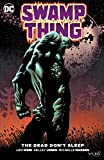 img - for Swamp Thing: The Dead Don't Sleep book / textbook / text book