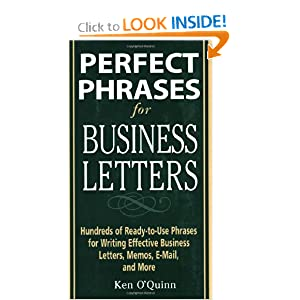 book by Ken O'Quinn, Perfect Phrases for Business Letters