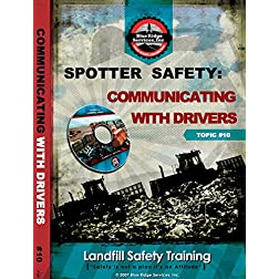 Spotter Safety: Communicating with Drivers