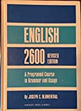 img - for English 2600 Revised Edition A Programmed Course in Grammar and Usage book / textbook / text book