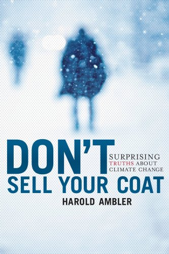 Don't Sell Your Coat: Surprising Truths About Climate Change