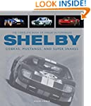 The Complete Book of Shelby Automobil...
