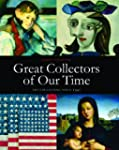 Great Collectors of our Time: Art Col...